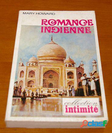 Romance indienne, Mary Howard
