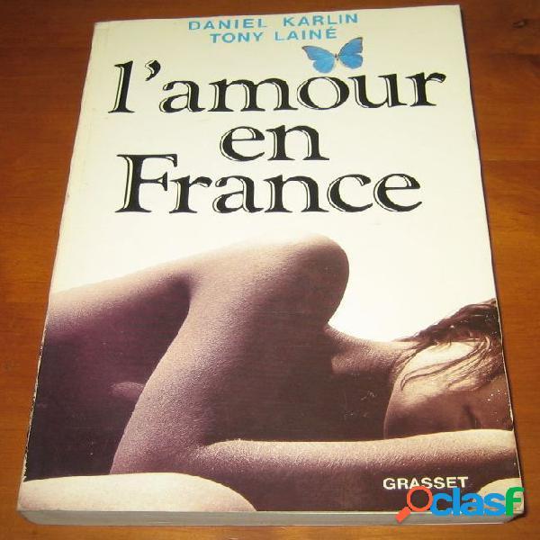 L'amour en france, aniel karlin et tony lainé