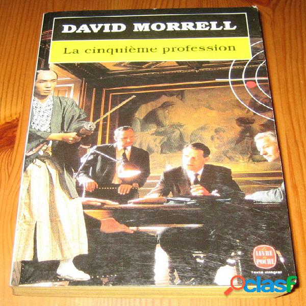 La cinquième profession, david morrell