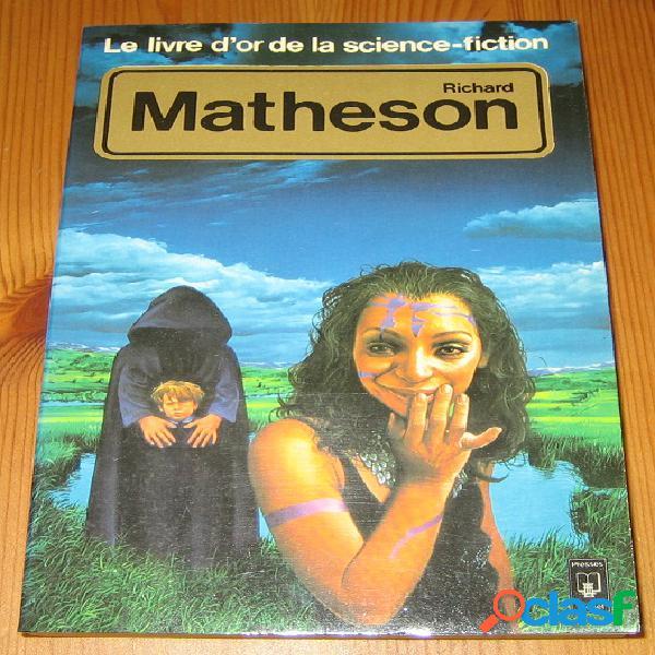 Richard Matheson, Daniel Riche