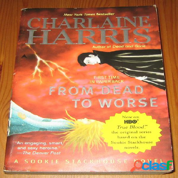 Sookie Stackhouse 8 – From dead to worse, Charlaine Harris