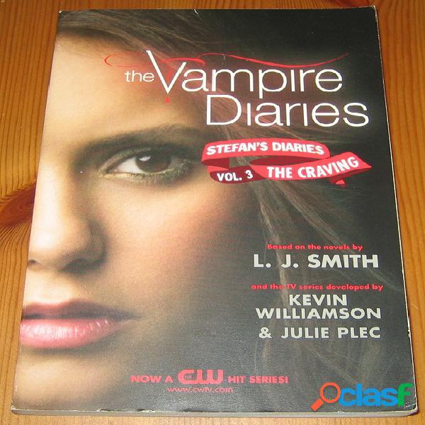 Stefan's diaries 3 – the craving, l.j. smith