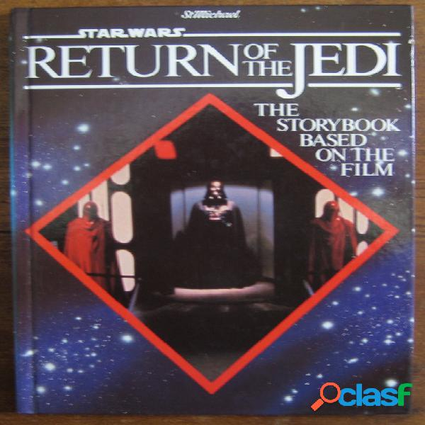 Star wars - return of the jedi, the storybook based on the film