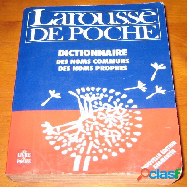 Dictionnaire des noms communs et des noms propres, larousse de poche