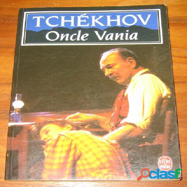 Oncle vania, anton tchékhov
