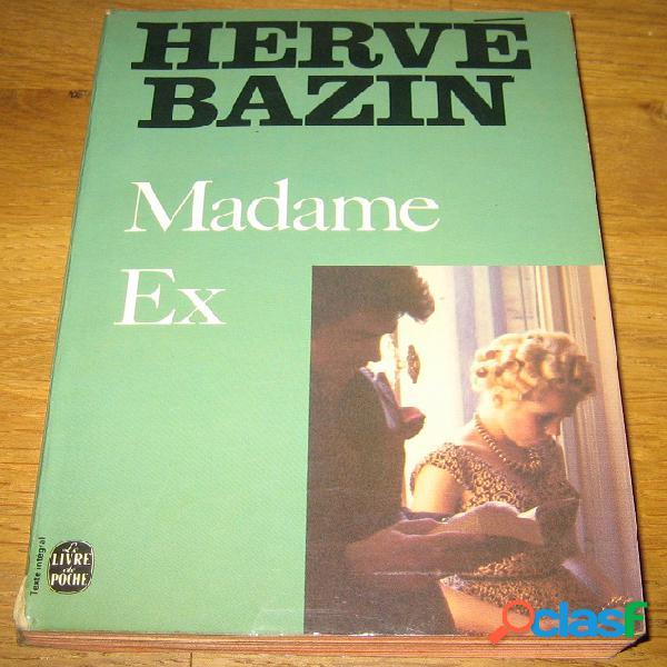 Madame ex, hervé bazin