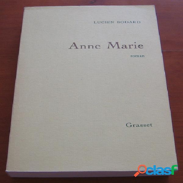 Anne marie, lucien bodard