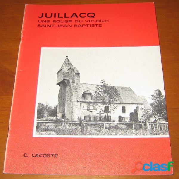Juillacq, une église du vic-bilh saint-jean-baptiste, constant lacoste
