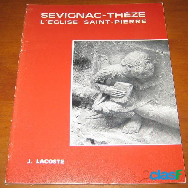Sevignac-thèze, l'église saint-pierre, jacques lacoste