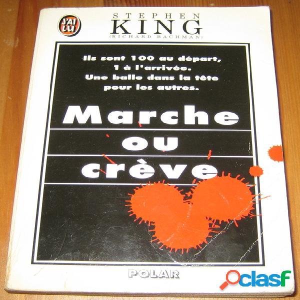 Marche ou crève, stephen king (richard bachman)
