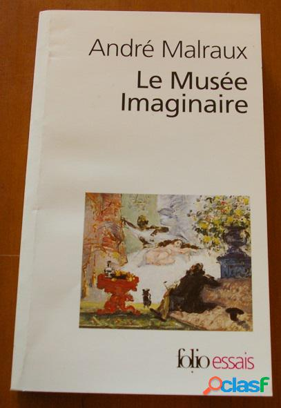 Le musée imaginaire, andré malraux