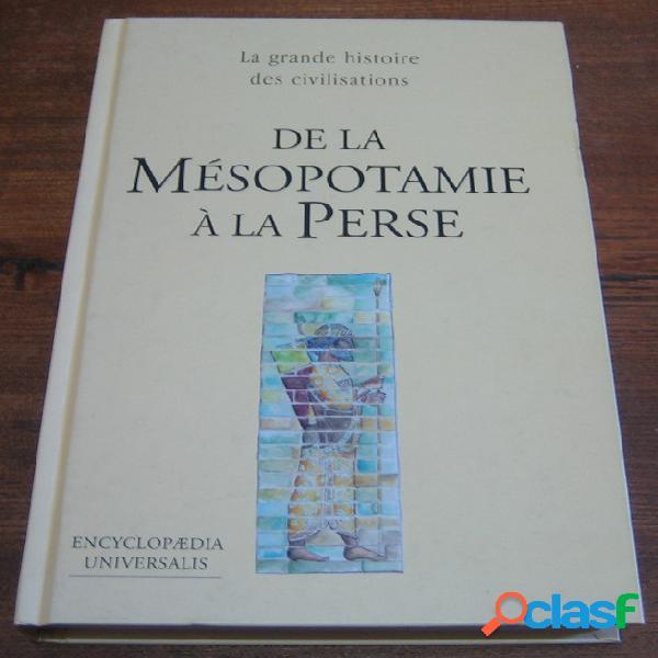 De la mésopotamie à la perse
