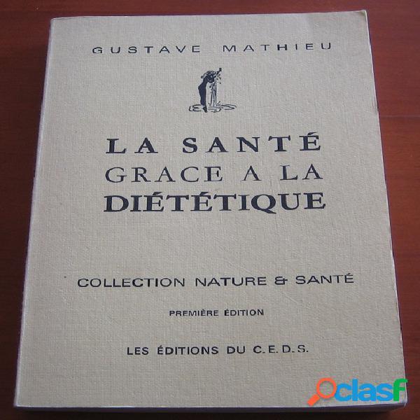 La santé grace à la diététique, Gustave Mathieu