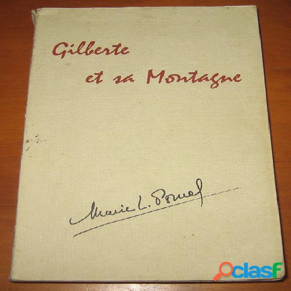 Gilberte et sa montagne (dédicacé), marie-l. pomel