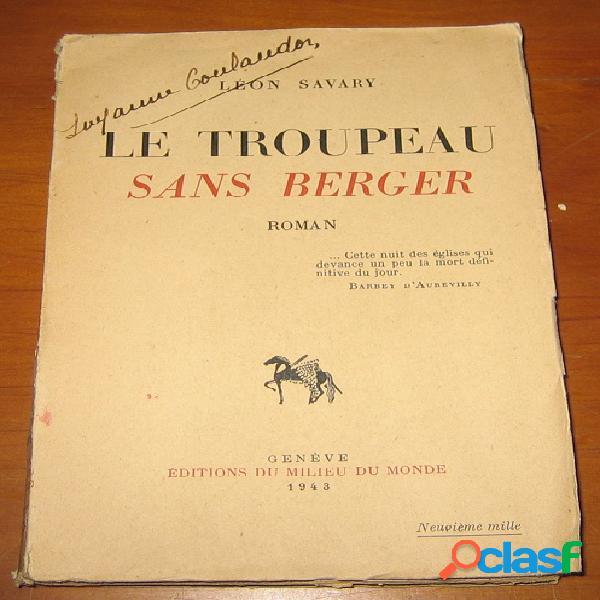 Le troupeau sans berger, Léon Savary