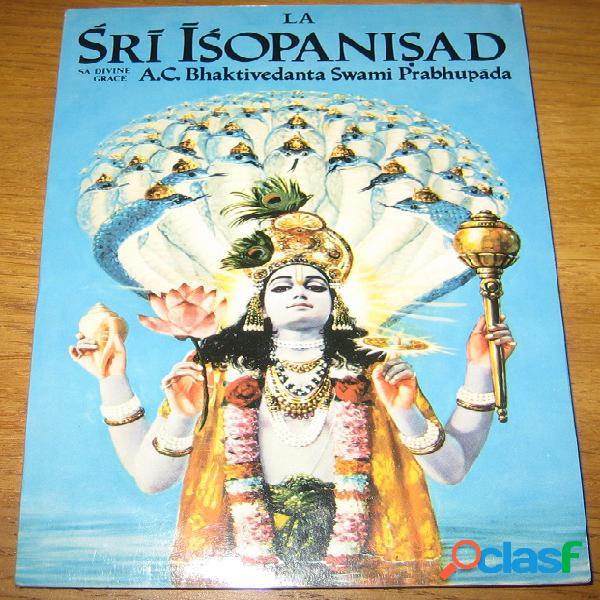 La sri isopanisad, a.c. bhaktivedanta swami prabhupada