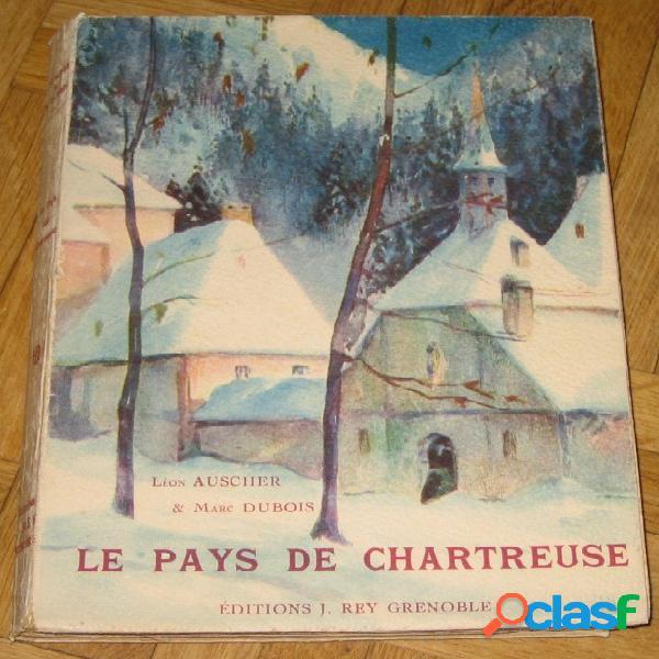 Le pays de chartreuse, léon ascher & marc dubois