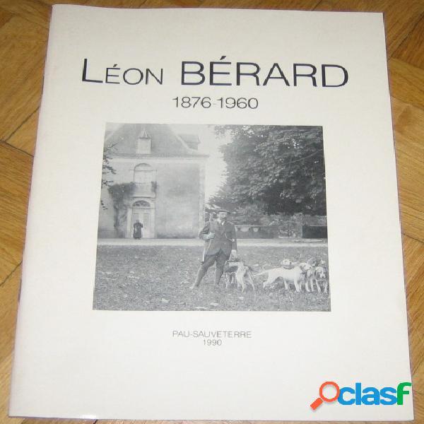 Léon bérard 1876-1960