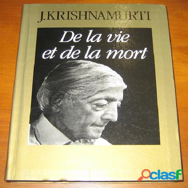 De la vie et de la mort, j. krishnamurti