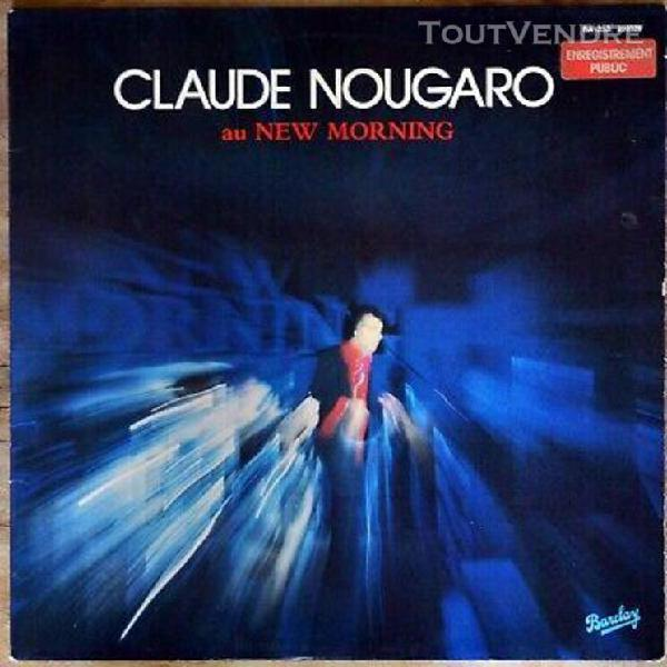 33t claude nougaro - au new morning (lp)