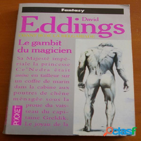 Chant iii de la belgariade - le gambit du magicien, david eddings