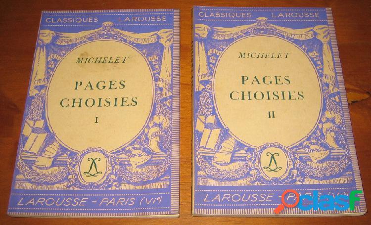 Pages choisies (1 et 2), jules michelet