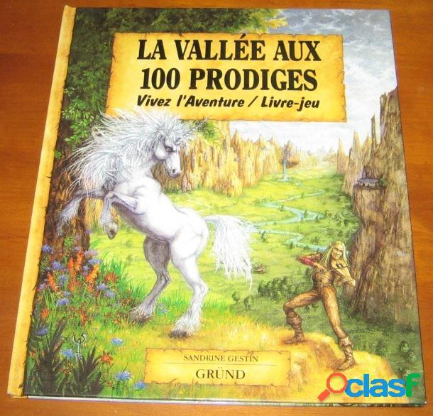 La vallée aux 100 prodiges, sandrine gestin
