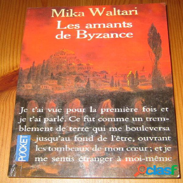 Les amants de Byzance, Mika Waltari