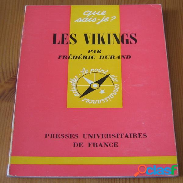 Les vikings, Frédéric Durand