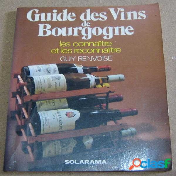 Guide des vins de bourgogne, guy renvoisé