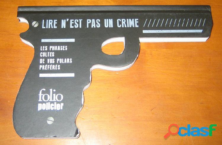 Lire n'est pas un crime