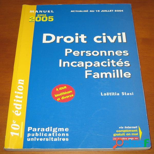 Droit civil: personnes, incapacités, famille, laëtitia stasi