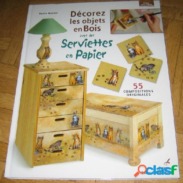 Décorez les objets en bois avec des serviettes en papier, denise hoerner