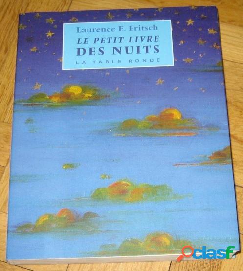 Le petit livre des nuits, laurence e. fritsch