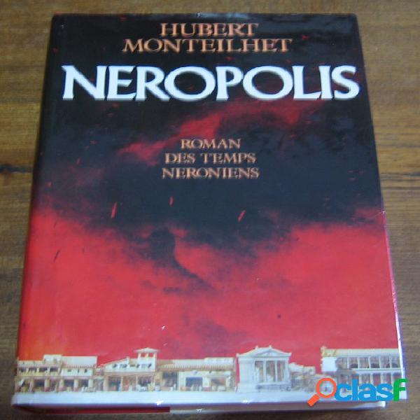 Neropolis, hubert monteilhet