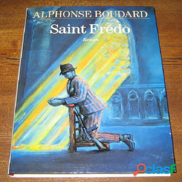 Saint frédo, alphonse boudard