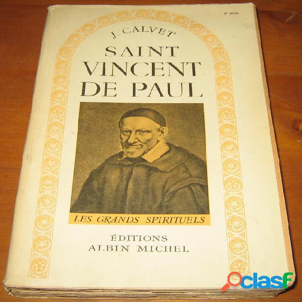 Saint vincent de paul, j. calvet