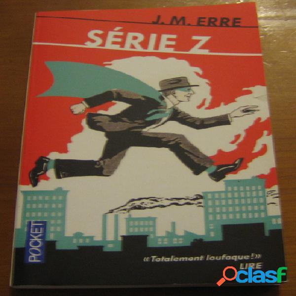 Série Z, J.M. Erre