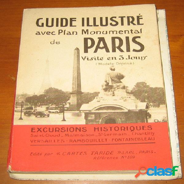 Guide illustré avec plan monumental de paris. visite en 3 jours