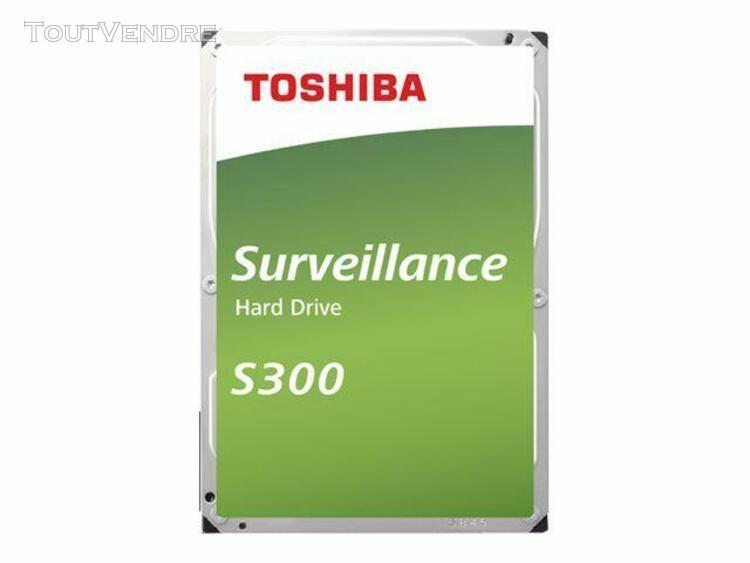 toshiba s300 surveillance - disque dur - 6 to - interne - 3.