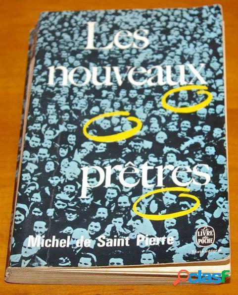 Les nouveaux prêtres, Michel de Saint Pierre