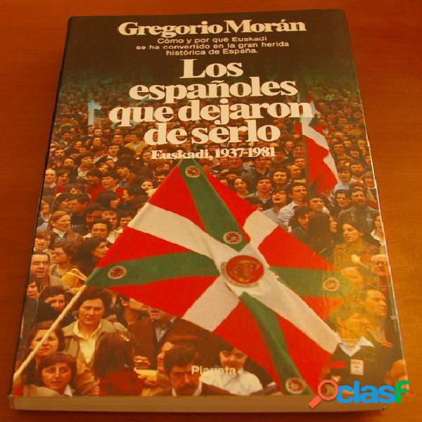 Los españoles que dejaron de serlo, Gregorio Moran