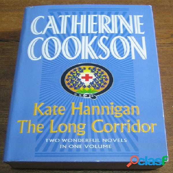 Kate hannigan & the long corridor, catherine cookson
