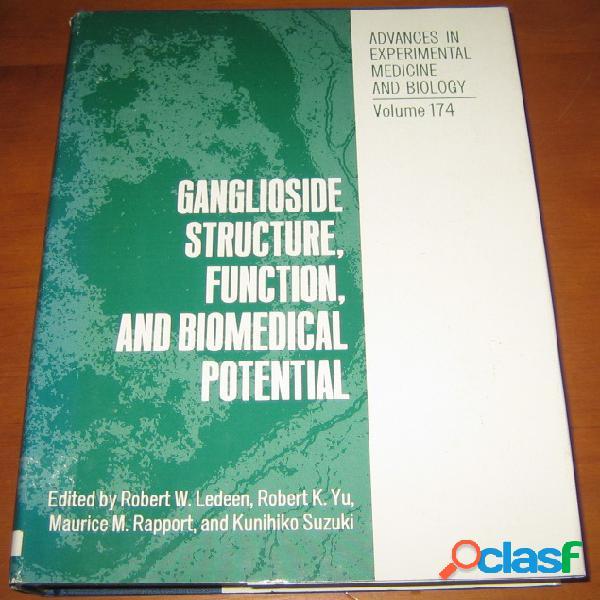 Ganglioside structure, function, and biomedical potential, robert w. ledeen, robert k. yu, maurice m. rapport, and kunihiko suzuki