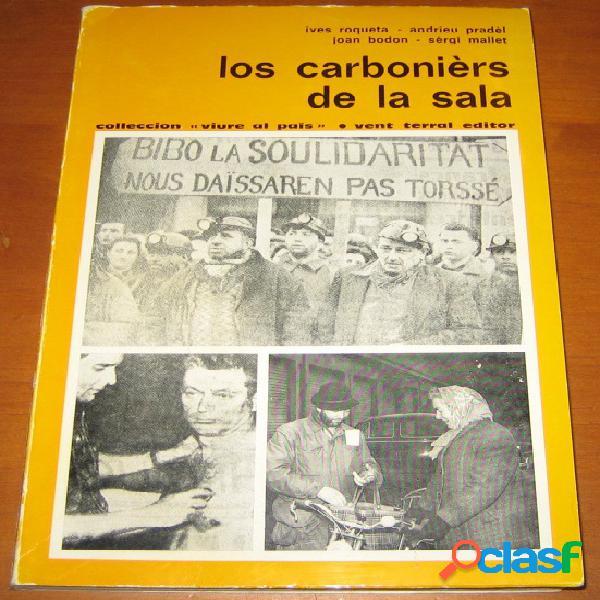 Los carbonièrs de la sala, ives roqueta, andrieu pradèl, joan bodon, sèrgi mallet