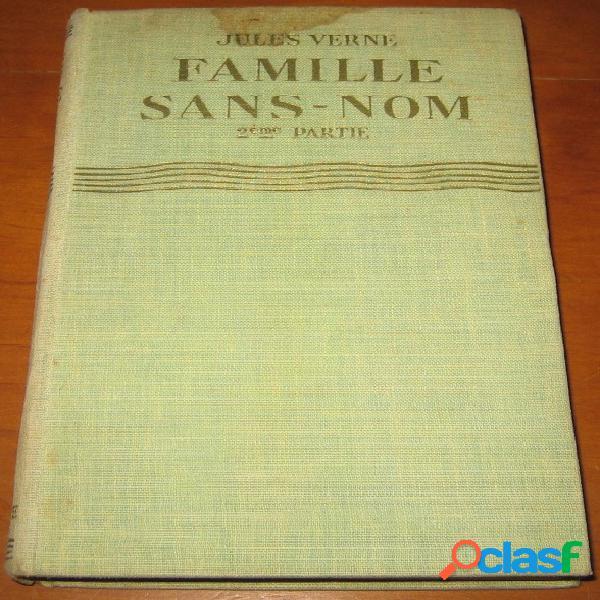 Famille sans-nom (2ème partie), jules verne