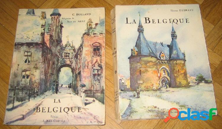 La belgique (2 tomes), c. holland & debray henry