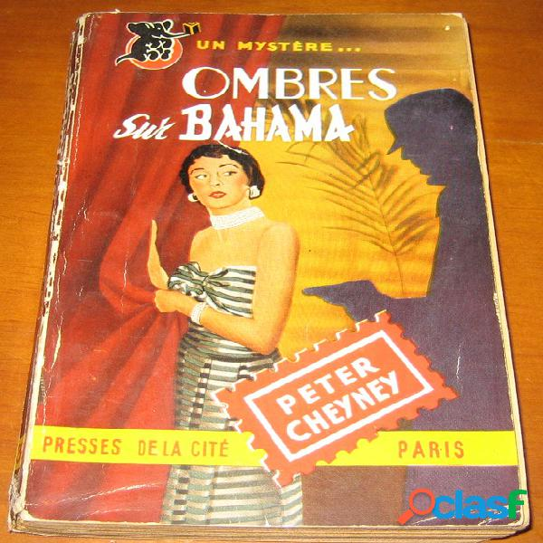 Ombres sur bahama, peter cheyney