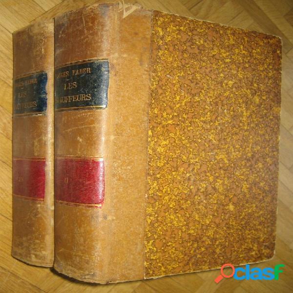 Les chauffeurs tomes 2 et 3 (liv. 205 à 612: p. 1634 à 4896), georges faber
