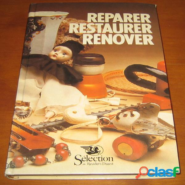 Réparer, restaurer, rénover